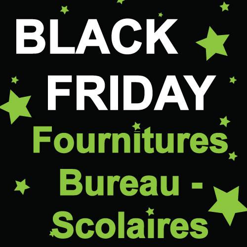 Black week - Fournitures de bureau et scolaires